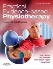 Robert, BAppSc, MAppSc, PhD Herbert,   Gro Jamtvedt,   Kare Birger Hagen,   Judy Mead Practical Evidence-Based Physiotherapy