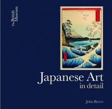 John,Reeve Japanese Art in Detail