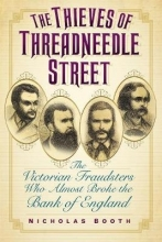 Nicholas Booth The Thieves of Threadneedle Street