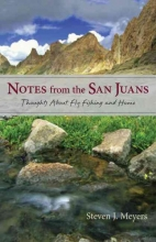 Meyers, Steven J. Notes from the San Juans