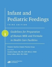 Pediatric Nutrition Practice Group Infant and Pediatric Feedings