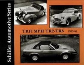 Editors Triumph TR2-TR8 1953-1981