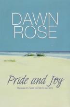 Rose, Dawn Pride and Joy