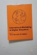 Terry Wu,   Vikash Naidoo International Marketing of Higher Education