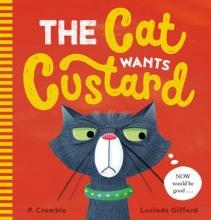 Crumble, P Cat Wants Custard