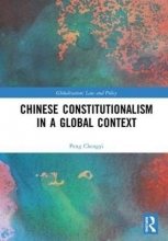 Chengyi Peng Chinese Constitutionalism in a Global Context