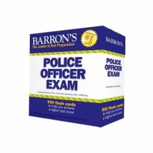 Schroeder, Donald, Ph.D.,   Lombardo, Frank Barron`s Police Officer Exam Flash Cards