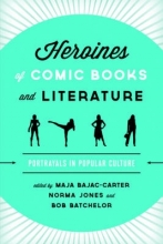 Bajac Carter, Maja Heroines of Comic Books and Literature