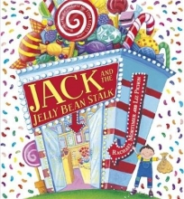 Liz Pichon, Rachael Mortimer & Jack and the Jelly Bean Stalk