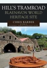 Chris Barber Hills Tramroad: Blaenavon World Heritage Site