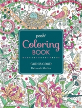 Muller, Deborah Posh Coloring Book God Is Good