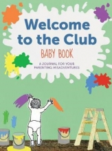D`Apice, Raquel Welcome to the Club Baby Book