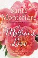 Montefiore, Santa Mother`s Love