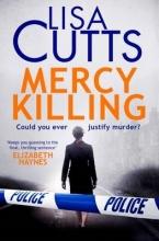 Cutts, Lisa Mercy Killing