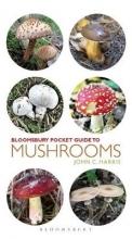 C. Harris, John Pocket Guide to Mushrooms