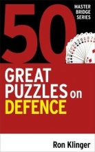 Ron Klinger 50 Great Puzzles on Defence