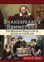 Ryan, James E. Shakespeare`s Symmetries