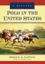 Horace A. Laffaye Polo in the United States