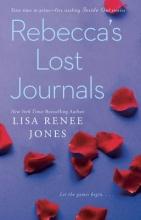 Jones, Lisa Renee Rebecca`s Lost Journals