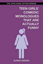 Teens Girls` Comedic Monologues That Are Actually Funny
