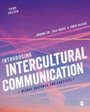 Cindy Gallois Shuang Liu  Zala Volcic, Introducing Intercultural Communication