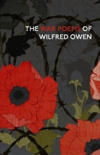Wilfred Owen The War Poems Of Wilfred Owen
