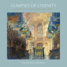Alexander Creswell Glimpses of Eternity