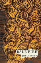 Jim Carruth Bale Fire