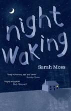 Moss, Sarah Night Waking