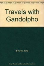 Bourke, Eva Travels with Gandolpho
