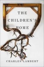 Lambert, Charles Children`s Home