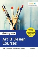 Mark Cheeseman,   Louise de la Hey Getting into Art & Design Courses