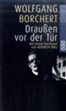 Borchert, Wolfgang Drau?en vor der T?r