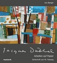 Berger, Urs Jacques Düblin - Arbeiten auf Papier