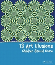 Silke,Vry 13 Art Illusions Children Should Know