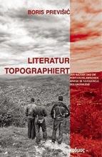 Previsic, Boris Literatur topographiert