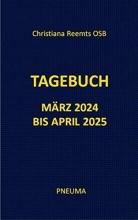 Reemts, Christiana Tagebuch März 2024 bis April 2025
