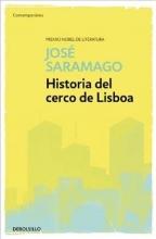 Saramago, Jose Historia del Cerco de Lisboa The History of the Siege of Lisbon