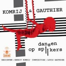 Gerrit Komrij , Dansen op spijkers