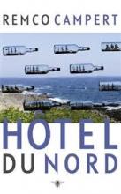 Remco  Campert Hotel du Nord