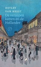 Detlev van Heest , De verzopen katten en de Hollander