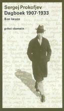 Sergej  Prokofjev Dagboek 1907-1933