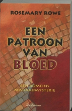R. Rowe , Een patroon van bloed
