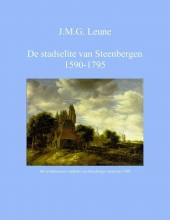 J.M.G. Leune , De stadselite van Steenbergen 1590-1795