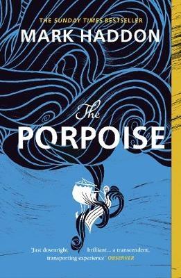 Mark Haddon,The Porpoise
