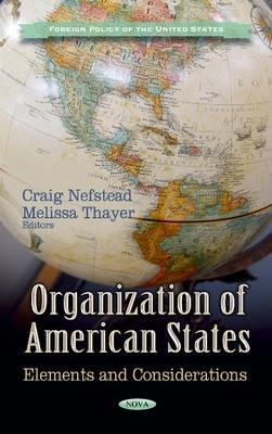 Craig Nefstead,   Melissa Thayer,Organization of American States