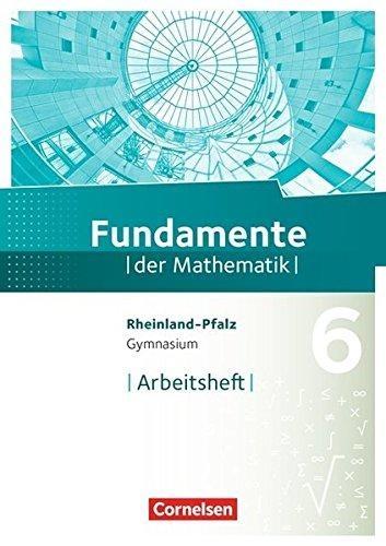 ,Fundamente der Mathematik 6. Schuljahr - Rheinland-Pfalz - Arbeitsheft mit Lösungen