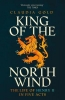 <b>Gold, Claudia</b>,King of the North Wind