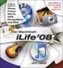 Jim Heid, Macintosh iLife 08