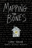 Yolen Jane, Mapping the Bones